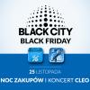 BLACK FRIDAY W CENTRUM HANDLOWYM BLUE CITY – NOC ZAKUPÓW I KONCERT CLEO