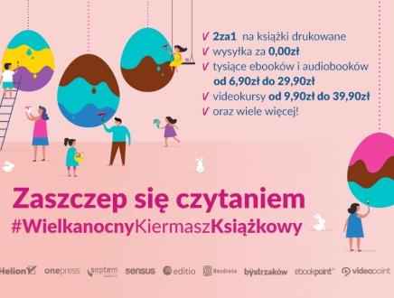 Wielkanocny Kiermasz Książkowy [Tysiące tytułów już od 6,90zł do 29,90zł!]